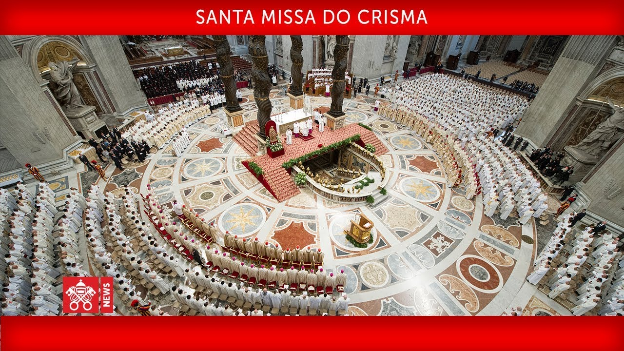 Papa Francisco – Santa Missa do Crisma 2019-04-18