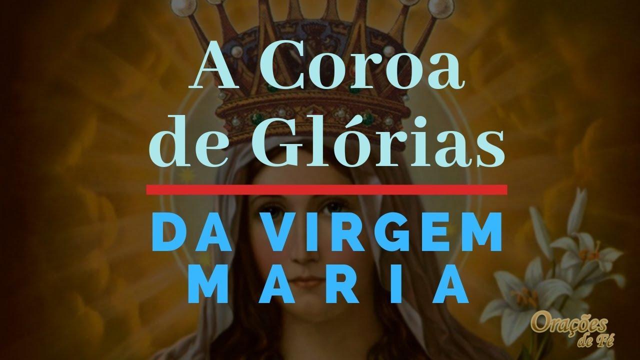 A Coroa de Glórias da Virgem Maria