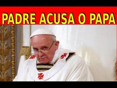 PADRE ACUSA O PAPA