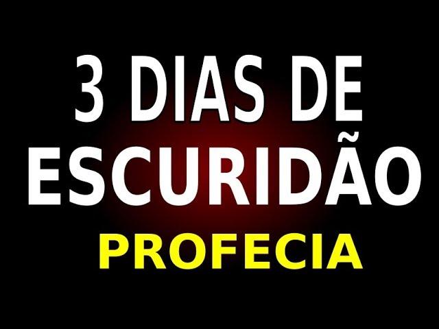 3 DIAS DE ESCURIDÃO – PROFECIA DE NOSSA SENHORA