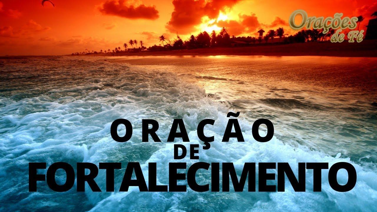 ORAÇÃO DE FORTALECIMENTO
