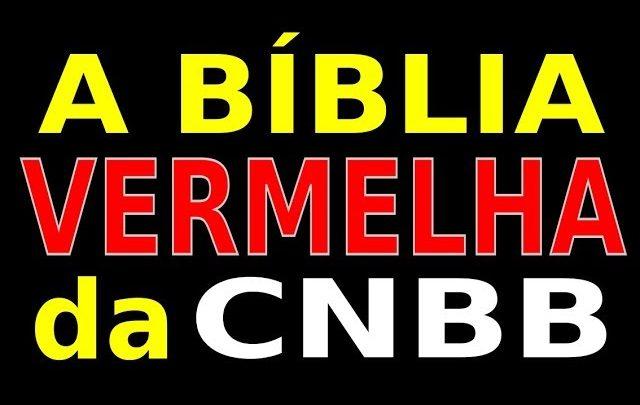 A BÍBLIA VERMELHA DA CNBB