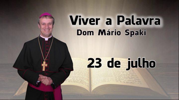 O Evangelho do dia com Dom Mário Spaki 23-07-2019