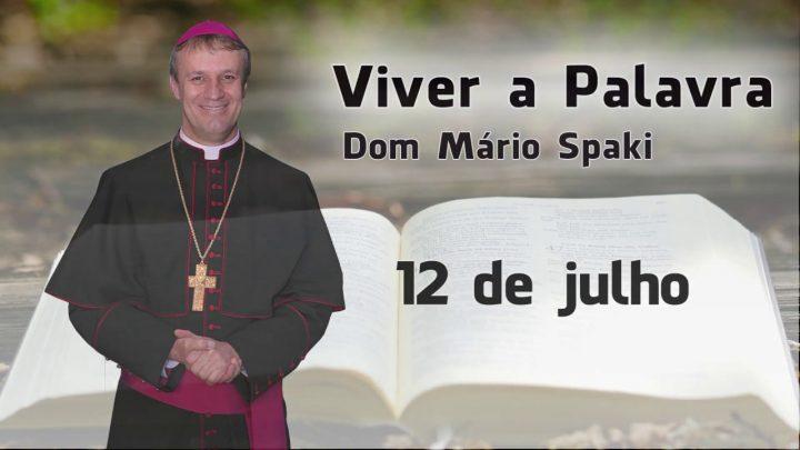 O Evangelho do dia com Dom Mário Spaki 12-07-2019