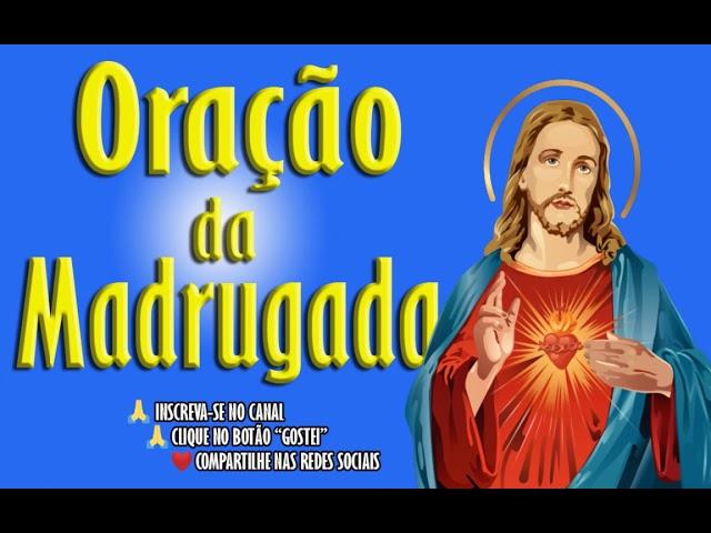 ORAÇÃO DA MADRUGADA – ORAÇÃO DO PERDÃO