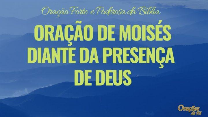 Oração de Moisés diante da presença de Deus