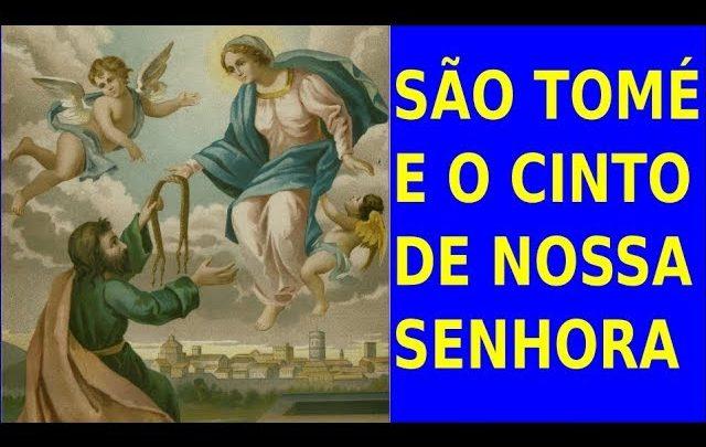 SÂO TOMÉ E O CINTO DE NOSSA SENHORA