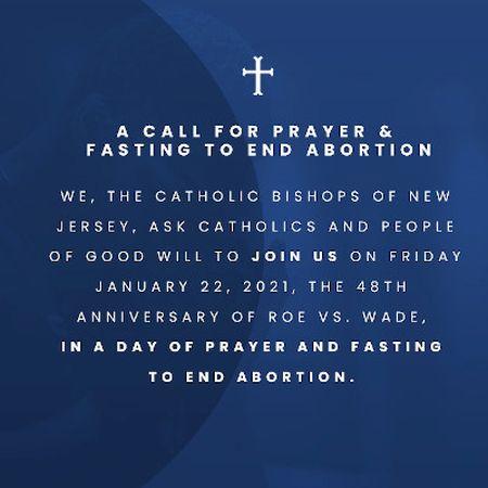 """O dia de jejum e oração será em 22 de janeiro, 48º aniversário da decisão da Suprema Corte sobre o """"Roe v. Wade"""", que ordenou o aborto em todo o país."""